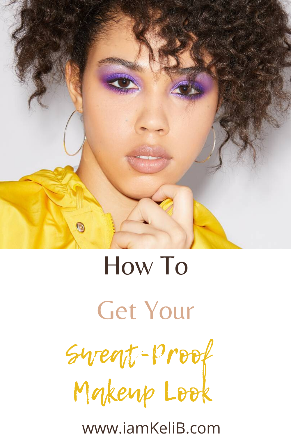 Sweat Proof Makeup Look