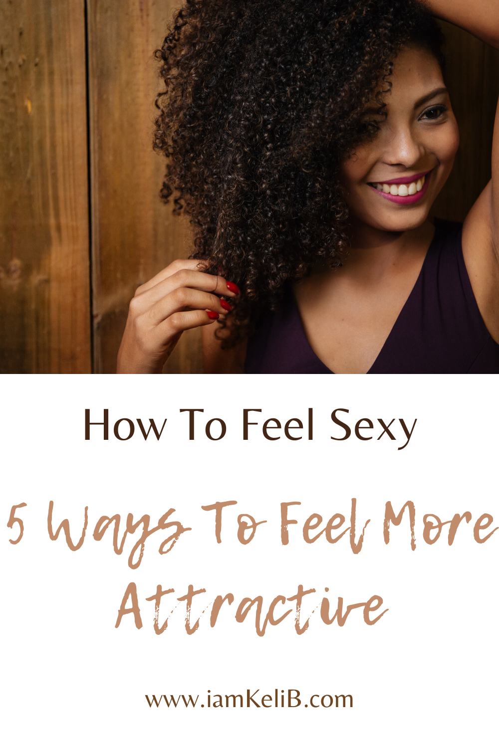 How To Feel Sexy