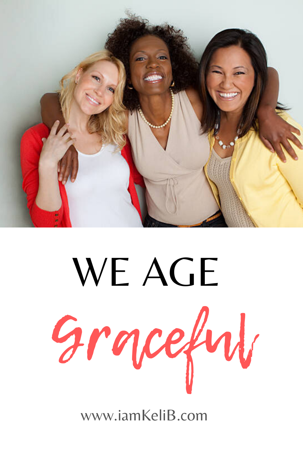 WE AGE GRACEFUL